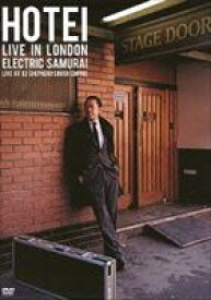 布袋寅泰/HOTEI LIVE IN LONDON Electric Samurai -Live at 02 Shepherd's Bush Empire- [DVD]