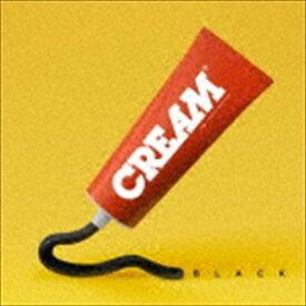 CREAM / BLACK(CD+DVD) [CD]