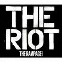 THE RAMPAGE from EXILE TRIBE / THE RIOT(CD+2DVD) [CD]