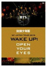防弾少年団1st JAPAN TOUR 2015「WAKE UP:OPEN YOUR EYES」DVD [DVD]