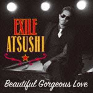 [CD] EXILE ATSUSHI/RED DIAMOND DOGS/Beautiful Gorgeous Love/First Liners