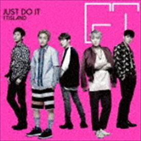 FTISLAND / JUST DO IT(初回限定盤A/CD+DVD) [CD]