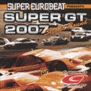 (オムニバス) スーパーユーロビート・プレゼンツ SUPER GT 2007 セカンド・ラウンド [CD]