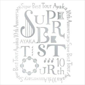 絢香 10th Anniversary SUPER BEST TOUR [DVD]