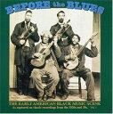輸入盤 VARIOUS / BEFORE THE BLUES 1 [CD]