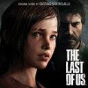 [CD]GUSTAVO SANTAOLALLA グスターボ・サンタオラジャ/LAST OF US (VIDEO GAME SOUNDTRACK)【輸入盤】
