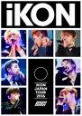 [DVD] iKON JAPAN TOUR 2016(通常盤)