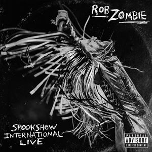 [CD]ROB ZOMBIE ロブ・ゾンビ/SPOOKSHOW INTERNATIONAL LIVE (LTD)【輸入盤】