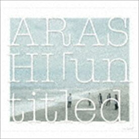 嵐 / 「untitled」(初回限定盤/CD+DVD) [CD]