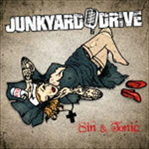 ジャンクヤード・ドライヴ / Sin & Tonic [CD]