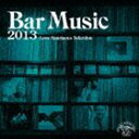 [CD] Bar Music 2013 Love Spartacus Selection(通常盤)