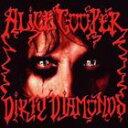 [CD]ALICE COOPER アリス・クーパー/DIRTY DIAMONDS【輸入盤】