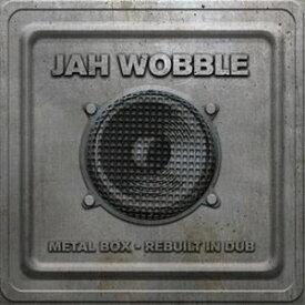 輸入盤 JAH WOBBLE / METAL BOX - REBUILT IN DUB [CD]