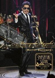 鈴木雅之/Masayuki Suzuki taste of martini tour 2015 Step1.2.3 〜Martini Dictionary〜 [DVD]