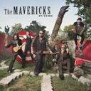 [CD]MAVERICKS マーヴェリックス/IN TIME【輸入盤】