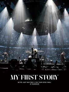 MY FIRST STORY/We're Just Waiting 4 You Tour 2016 Final at BUDOKAN [DVD]