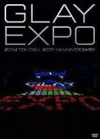 GLAY/GLAY EXPO 2014 TOHOKU 20th Anniversary DVD〜Standard Edition〜 [DVD]