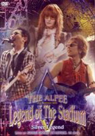 "THE ALFEE/21st Summer""Legend Of The Stadium V""Silver Legend [DVD]"