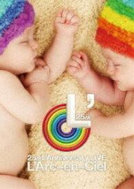 L'Arc-en-Ciel/25th L'Anniversary LIVE [DVD]