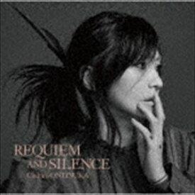 鬼束ちひろ / REQUIEM AND SILENCE(初回限定盤) [CD]