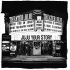 JUJU/YOUR STORY(初回生産限定盤/4CD+DVD)