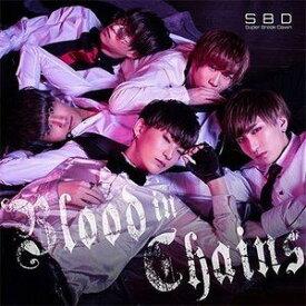Super Break Dawn / Blood in Chains(Type-A) [CD]