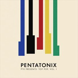 輸入盤 PENTATONIX / PTX PRESENTS: TOP POP VOL. I [CD]