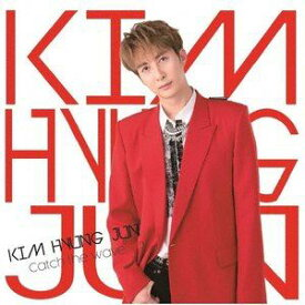 KIM HYUNG JUN / Catch the wave(通常盤A) [CD]
