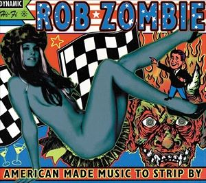 [CD]ROB ZOMBIE ロブ・ゾンビ/AMERICAN MADE MUSIC TO STRIP BY (LTD)【輸入盤】