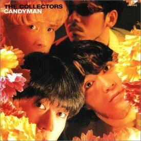 THE COLLECTORS / キャンディマン+3 [CD]
