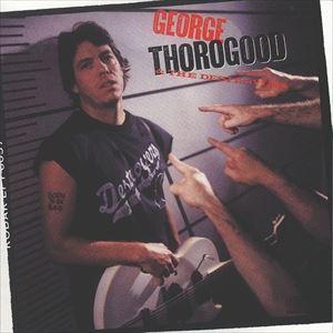 [CD]GEORGE THOROGOOD ジョージ・ソログッド/BORN TO BE BAD (LTD)【輸入盤】
