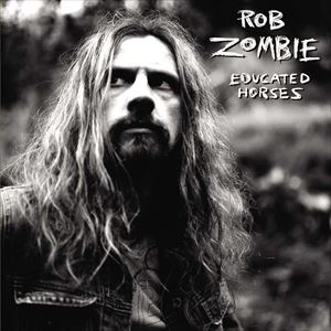 [CD]ROB ZOMBIE ロブ・ゾンビ/EDUCATED HORSES (LTD)【輸入盤】