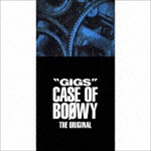 """[CD] BOOWY/""""GIGS"""" CASE OF BOOWY THE ORIGINAL(完全限定盤)"""