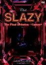 [DVD] Club SLAZY The Final invitation〜Garnet〜 DVD