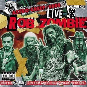 [CD]ROB ZOMBIE ロブ・ゾンビ/ASTRO-CREEP: 2000【輸入盤】