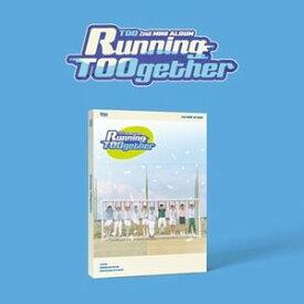 輸入盤 TOO / 2ND MINI ALBUM : RUNNING TOOGETHER [CD]