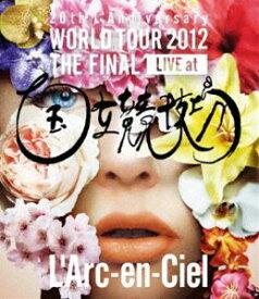 L'Arc〜en〜Ciel/20th L'Anniversary WORLD TOUR 2012 THE FINAL LIVE at 国立競技場 [Blu-ray]