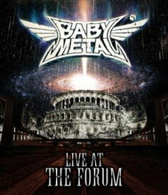 BABYMETAL/LIVE AT THE FORUM [Blu-ray]