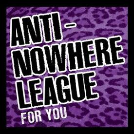 輸入盤 ANTI NOWHERE LEAGUE / FOR YOU [CD+DVD]