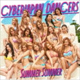 CYBERJAPAN DANCERS / Summer Summer(初回限定盤/CD+DVD) [CD]