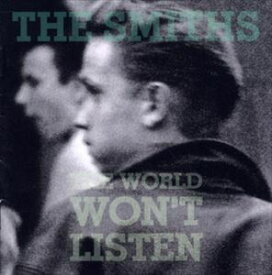 輸入盤 SMITHS / WORLD WON'T LISTEN (REMASTER) [CD]