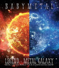 BABYMETAL/LEGEND - METAL GALAXY(METAL GALAXY WORLD TOUR IN JAPAN EXTRA SHOW)【通常盤】 [Blu-ray]