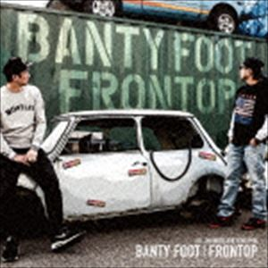 [CD] BANTY FOOT/FRONTOP