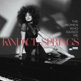 輸入盤 KANDACE SPRINGS / WOMEN WHO RAISED ME [CD]