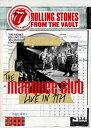 ザ・ローリング・ストーンズ/フロム・ザ・ヴォルト-ザ・マーキー・クラブ・ライブ・イン・1971+ザ・ブラッセルズ・アフェア・1973(…