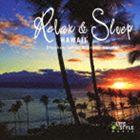 スティーブン・ジョーンズ&ブライアン・ケスラー / リラックス&スリープ〜ハワイ [CD]