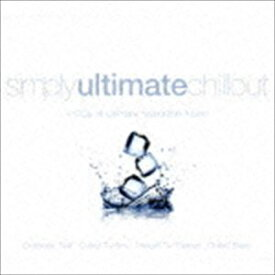 SIMPLY ULTIMATE CHILLOUT [CD]