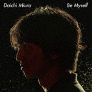 三浦大知 / Be Myself(通常盤) [CD]