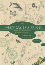 地球環境の『原因・解決』 EVERYDAY ECOLOGY English for a Greener World