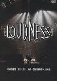 LOUDNESS 2011-2012 LIVE & DOCUMENT in JAPAN [DVD]